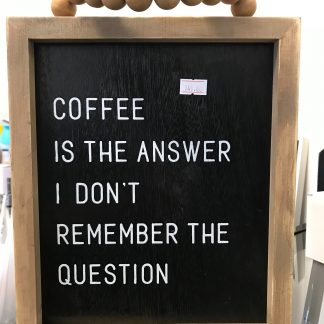 Coffee Is The Answer Sign with DIY HD 1080P WiFi Hidden Camera